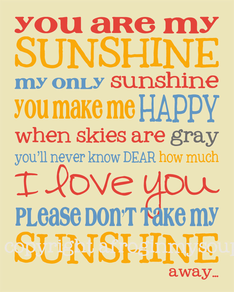 You Are My Sunshine – Wall Art — A Frog In My Soup